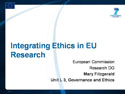 Integreating Ethics in EU Research