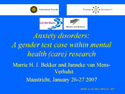 """Anxiety disorders: A gender test case within mental health (care) research """
